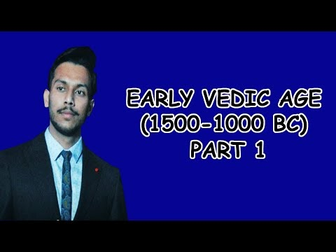 Early Vedic Age (1500-1000 BC) Part 1 | Vedic Philosophy | Ancient History | 2020