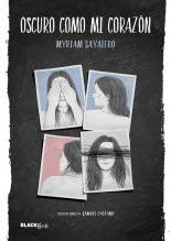 megustaleer - Oscuro como mi corazón (Colección #BlackBirds) - Myriam Sayalero