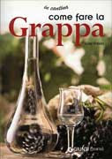 Come Fare la Grappa