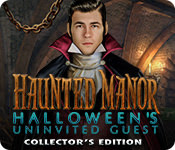 Haunted Manor 5: Halloween's Uninvited Guest Collector's Edition [FINAL]