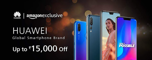 Huawei announces heavy discounts of up to Rs.15, 000 on P20 Pro, P20 Lite & Nova series during Amazon Great Indian Festival sale - GeekySwap