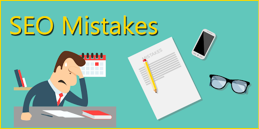 Top SEO errors to avoid for your business success