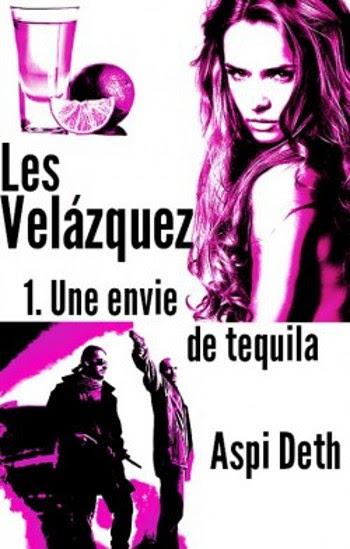 Couverture Les Velázquez, tome 1 : Une envie de tequila