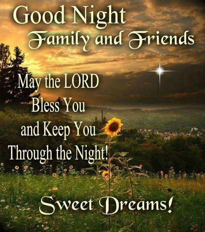 Goodnight Family And Friends Sweet Dreams Pictures Photos And