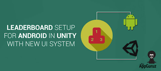 Leaderboard Setup for #Android in #Unity #tutorial