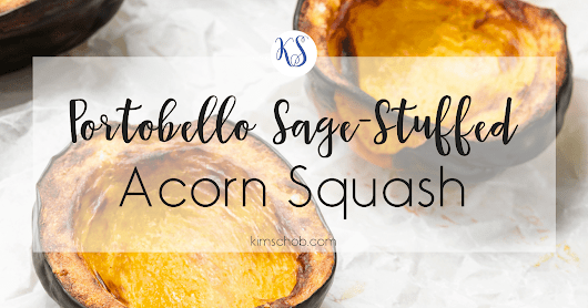 Portobello Sage-Stuffed Acorn Squash | Alternative side dish