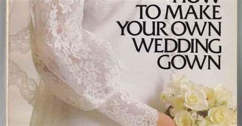 Wedding Dress Sewing Patterns   How To Make Your Own