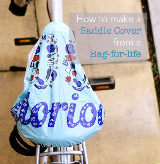 How to Make a Saddle Cover from a Bag-for-Life