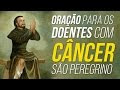 Novena de São Peregrino contra o mal do câncer