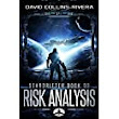 Amazon.com: Risk Analysis: Stardrifter Book 03 eBook: David Collins-Rivera: Books