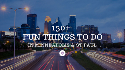 150+ Fun Things to Do in Minneapolis & St Paul MN - Free & Paid
