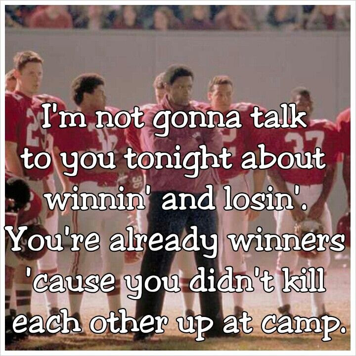 Remember the Titans. BEST MOVIE EVER