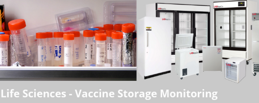 Medical, Life Sciences and Vaccine Storage Monitoring Solutions
