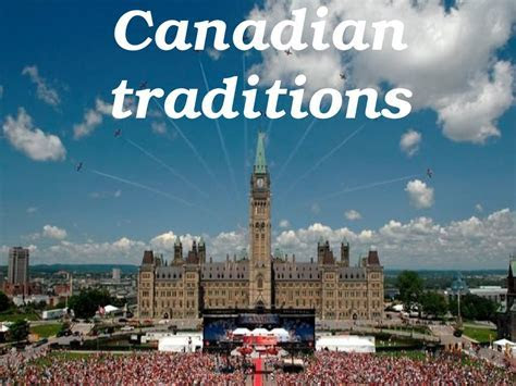 Canadian traditions   ??????????? ??????