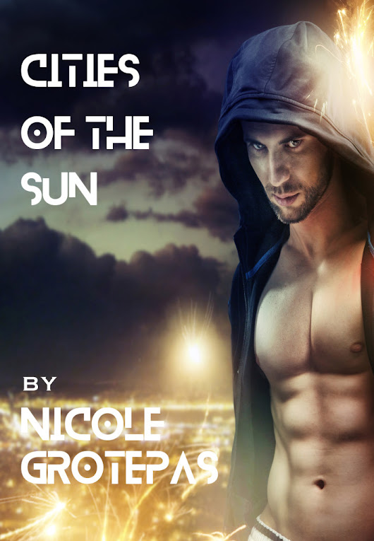 Cities of the Sun Cover Reveal | Nicole Grotepas
