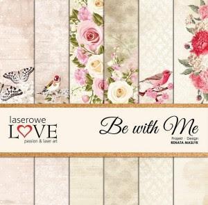 Zestaw papierów - Be with Me - 30,5 cm x 30,5 cm - Laserowe LOVE