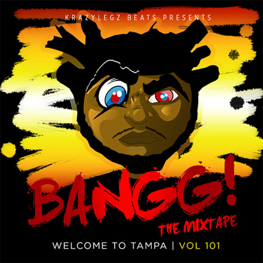 Bangg - Welcome To Tampa Vol.1 Hosted by Dj Winn