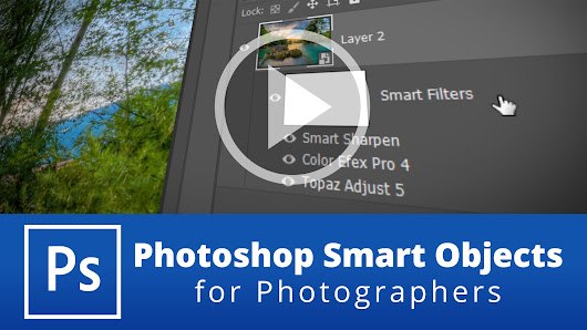 Photoshop Smart Objects for Photographers - farbspiel photography