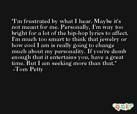 Tom Petty Quotes At Quotio
