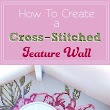 How To Create a Cross-Stitched Feature Wall : HomeJelly