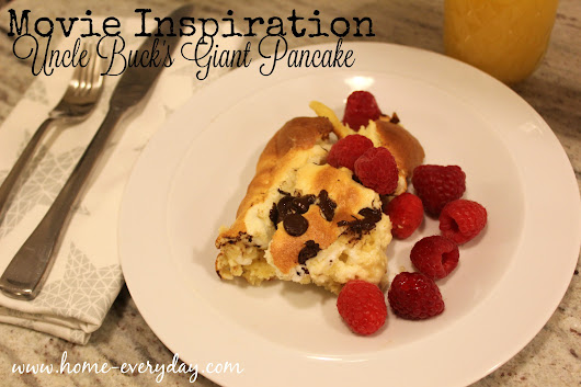 Movie Inspired: An Uncle Buck Giant Fluffy Pancake | Home Everyday