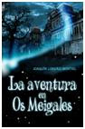 More about Aventura en Os Meigales