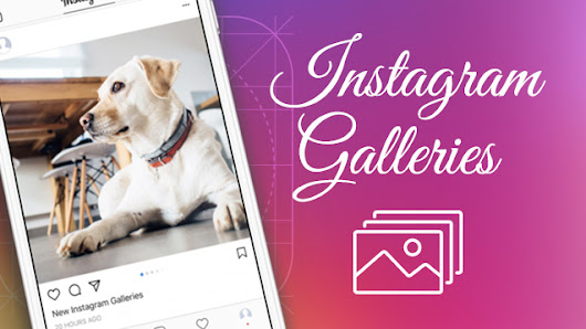 New! Gallery Slideshows in Instagram and How to Set Them Up | nvision