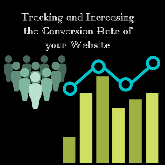 Tracking and Increasing the Conversion Rate of your Website