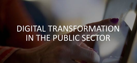 Digital Transformation in the Public Sector - Forfront Blog