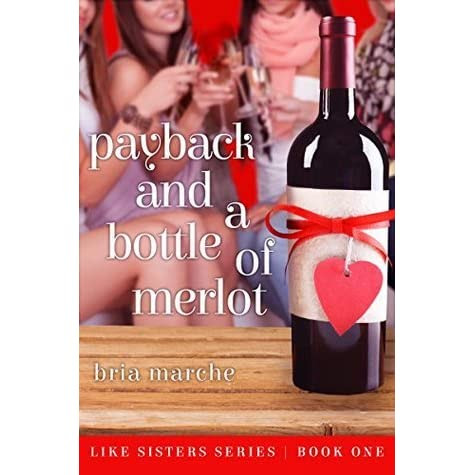 Jo-Anne (London, ON, Canada)'s review of Payback and a Bottle of Merlot