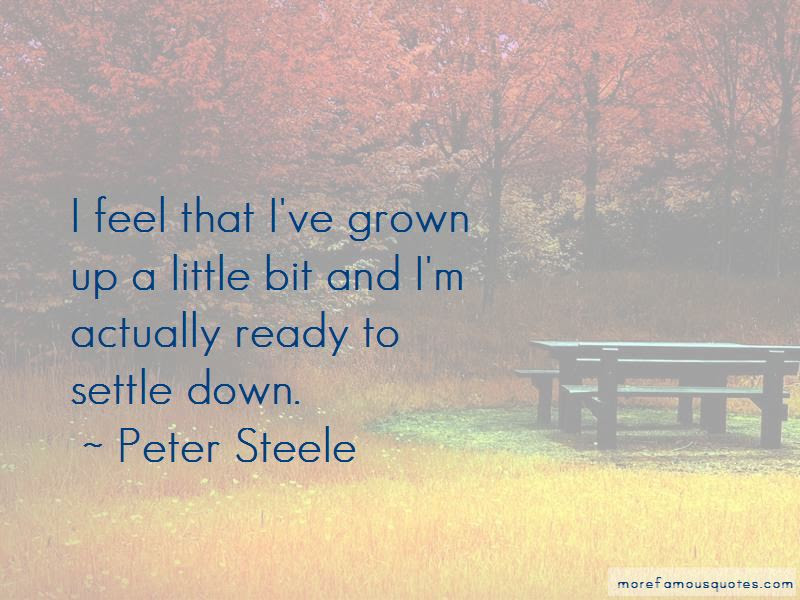 Settle Down Quotes Top 235 Quotes About Settle Down From Famous Authors