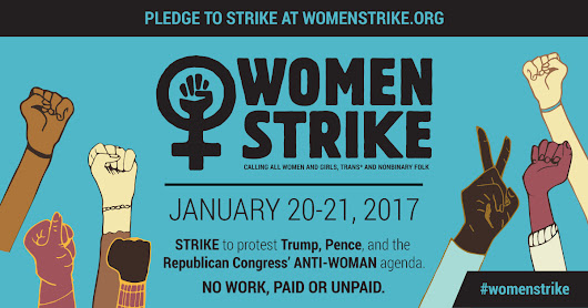 Women Strike | January 20-21, 2017
