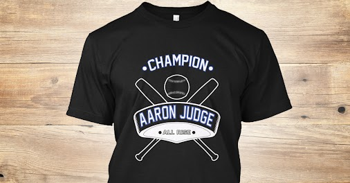 https://teespring.com/champion-aaron-judge-t-shirt