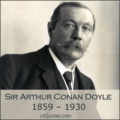 Sir Arthur Conan Doyle Quotes Litquotes Page 1