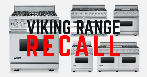 Viking Range Recall - Tampa Appliance Parts 813-972-4242