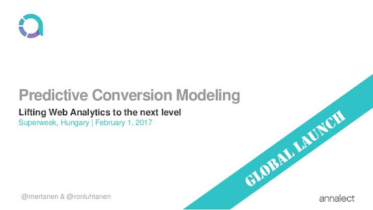 Predictive Conversion Modeling - Lifting Web Analytics to the next le…