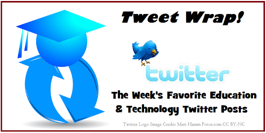 Education and Technology Tweet Recap, w/e 07-08-17 | Emerging Education Technologies