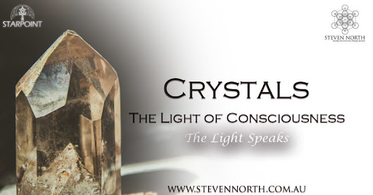 Crystals - The Light of Consciousness | Steven North