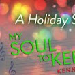 My Soul To Keep ~ Kennedy Ryan ~ Holiday Extra