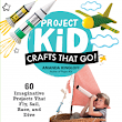 Review: Project Kid: Crafts That Go!