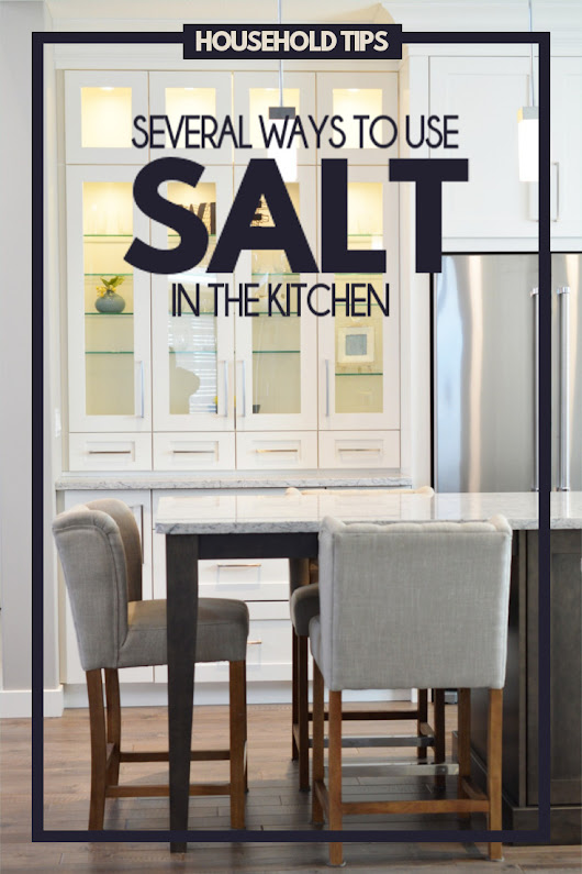 Several Ways to Use Salt in the Kitchen (not for seasoning) | Fluster Buster