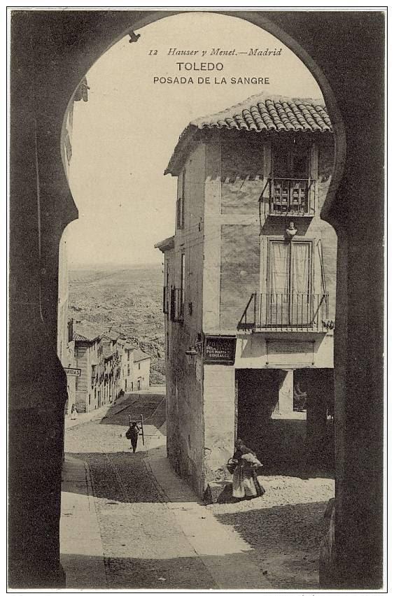 Posada de la Sangre desde el arco de la Sangre a inicios del siglo XX. Foto Hauser y Menet
