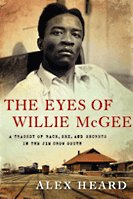 book cover of Eyes of Willie McGee by Alex Heard
