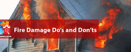 Fire Damage Do's and Don'ts