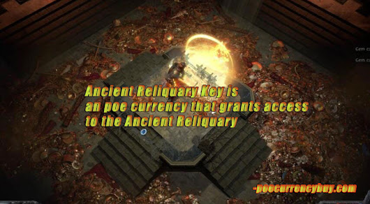 Poe Ancient Reliquary Key Introduction -