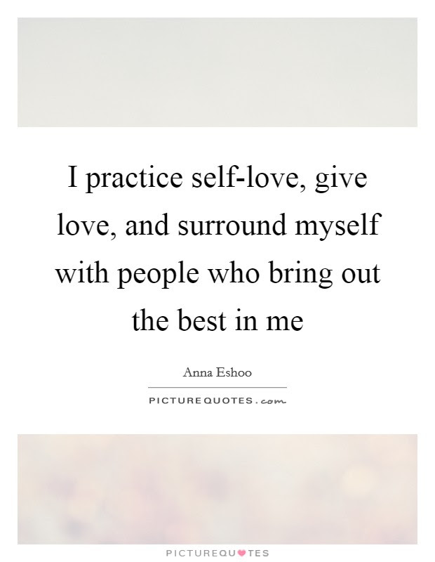 Best In Me Quotes Best In Me Sayings Best In Me Picture Quotes