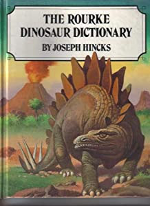 The Rourke Dinosaur Dictionary