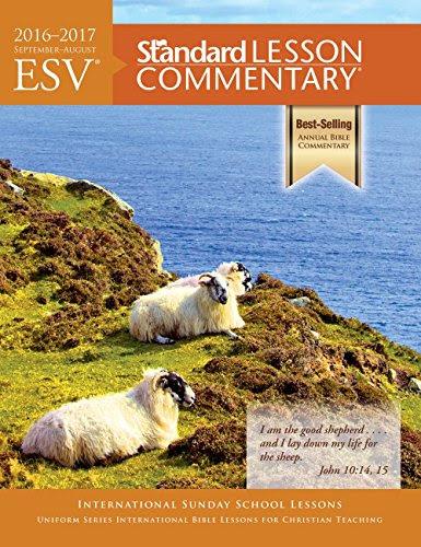 ESV Standard Lesson Commentary 2016–2017
