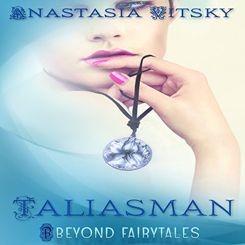 Taliasman: Beyond Fairytales, Book 9 Audiobook | Anastasia Vitsky | Audible.com