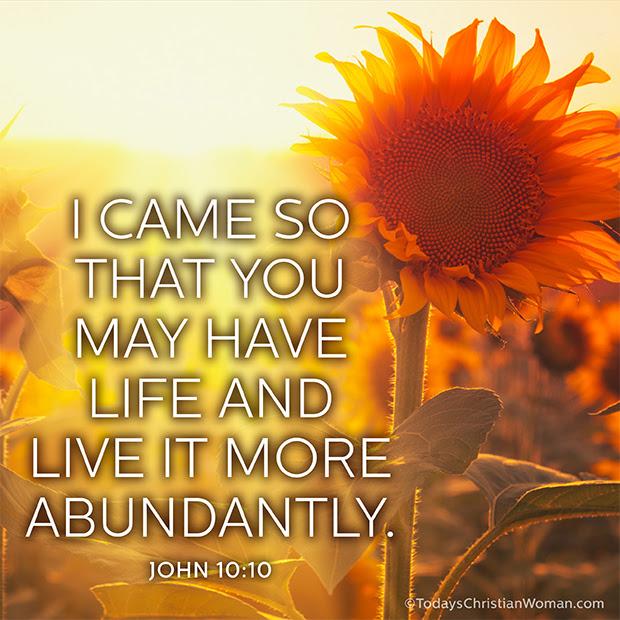 18 BIBLE VERSE ABOUT HAVING LIFE ABUNDANTLY